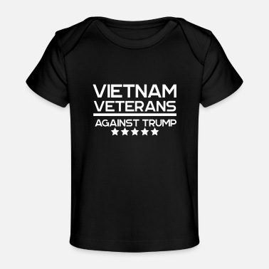 Reminder Vietnam Veterans Against Trump Politics Typography - Baby Organic T-Shirt