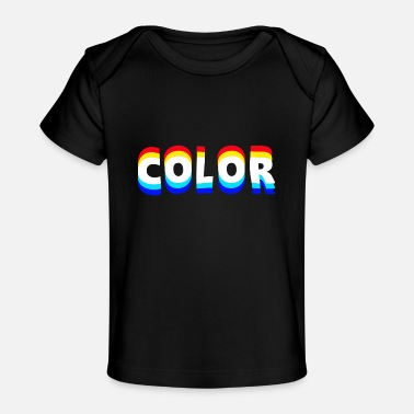 Colors COLOR - Baby Organic T-Shirt