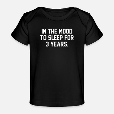 Mood In the mood - Baby Organic T-Shirt
