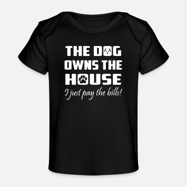 Owners Dog Owner - Baby Organic T-Shirt