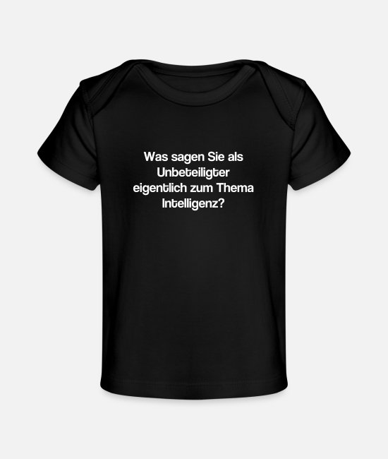 Idiot Baby T-Shirts - Intelligence IQ smart stupid idiot tricked stupid - Baby Organic T-Shirt black