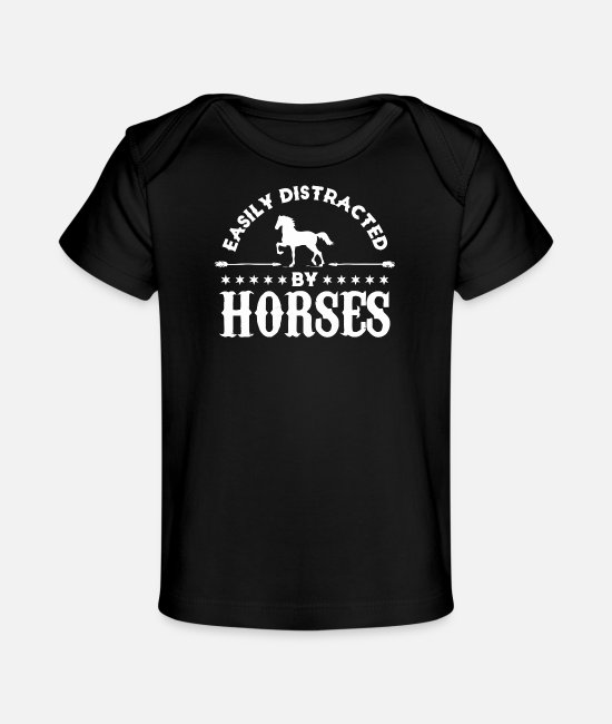Easily Baby T-Shirts - Easily Distracted By Horses - Baby Organic T-Shirt black