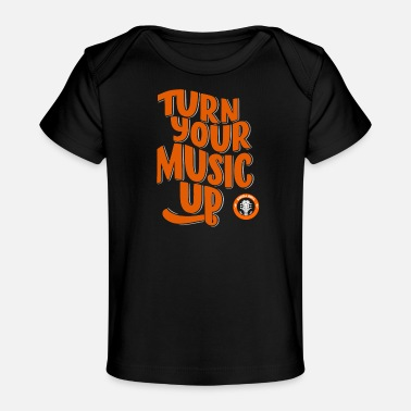 Turn your music up. Guitar. Rock´n Roll - Baby Organic T-Shirt