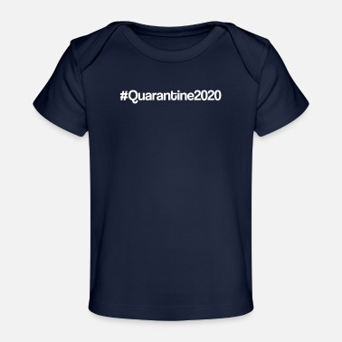 Global Pandemic #Quarantine2020 - Global Pandemic - Baby Organic T-Shirt