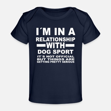 Dog Sports relationship with DOG SPORT - Baby Organic T-Shirt
