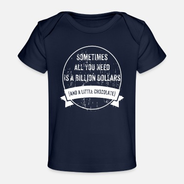 Rich To Be Rich - Baby Organic T-Shirt