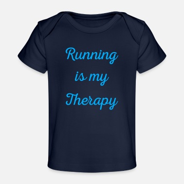Sprinting Running is my therapy saying gift - Baby Organic T-Shirt