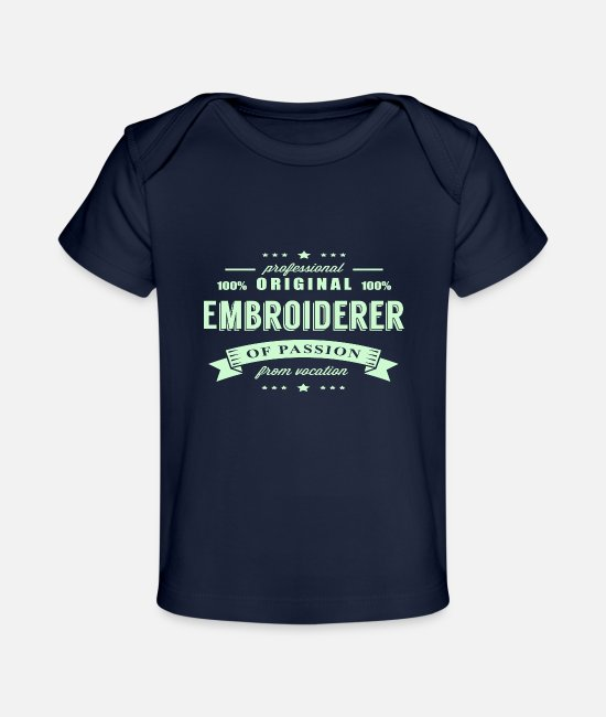 Embroiderer Vocation Baby T-Shirts - Embroiderer Passion T-Shirt - Baby Organic T-Shirt dark navy