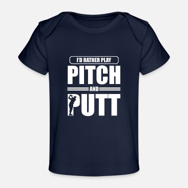Pitch Pitch and Putt Pitch and Putt Pitch and Putt - Baby Organic T-Shirt