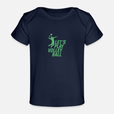 Volleyball Player Volleyball Player - Baby Organic T-Shirt