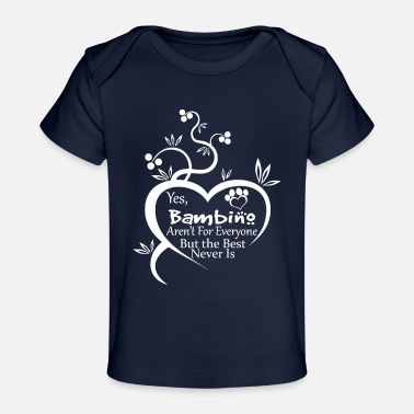 Bambino Bambino Cat Arent For Everyone - Baby Organic T-Shirt