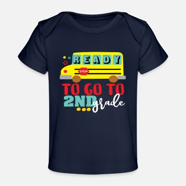 Overland Park Ready to go 2nd grade - Baby Organic T-Shirt