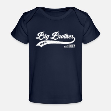 Big Brother Big Brother again 2017 - Baby Organic T-Shirt