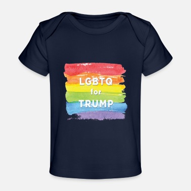 Lgbtq- LGBTQ for Trump - Baby Organic T-Shirt