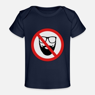 Prohibitory Sign No Hipster Sign - Baby Organic T-Shirt