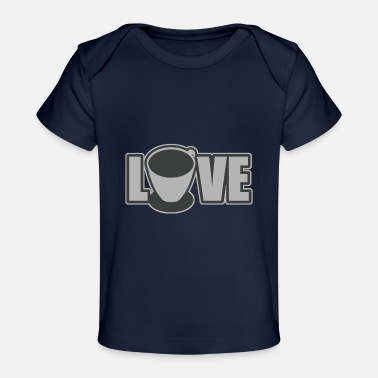 Coffee i love coffee - Baby Organic T-Shirt
