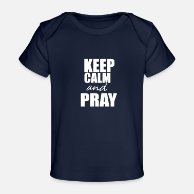 Keep Calm KEEP CALM - Baby Organic T-Shirt