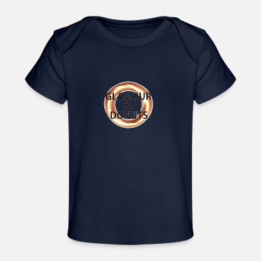Glamour Glamour and Donuts - Baby Organic T-Shirt