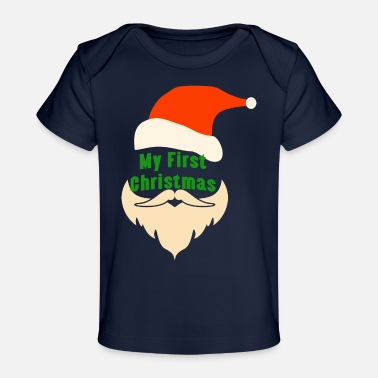 First MY FIRST CHRISTMAS - Baby Organic T-Shirt