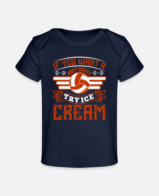 Play Baby T-Shirts - Volleyball Try Ice Cream As A Soft Serve - Baby Organic T-Shirt dark navy