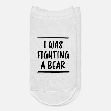 Bandage I Was Fighting A Bear Funny Saying Recovery Gift - Ankle Socks