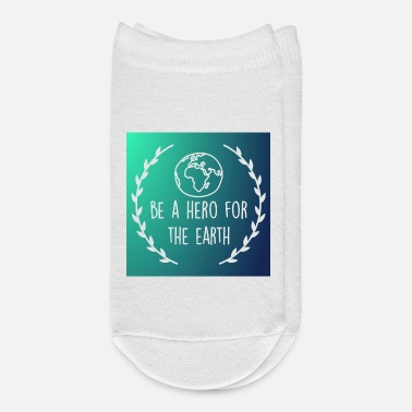 Environment Saying Be a hero organic t-shirt environment women gift - Ankle Socks