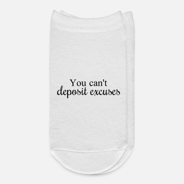 Hustle You can't deposit excuses - Ankle Socks