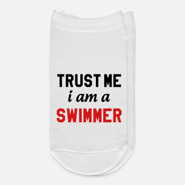 I Am A Swimmer Trust me I am a swimmer - Ankle Socks
