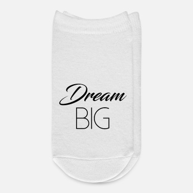Slogan Dream big slogan motivation - Ankle Socks