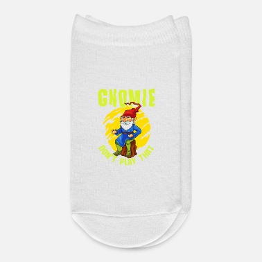 Garden Gnome Gnomie Don't Play That Funny Gnome Collectors Pun - Ankle Socks
