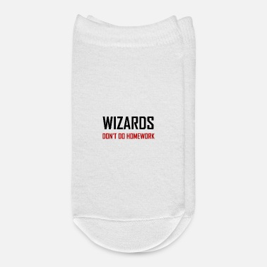 Do Wizards Do Not Do Homework - Ankle Socks