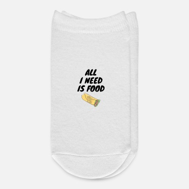 All i need is food shirt - Ankle Socks