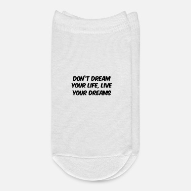 Font don't dream your life - Ankle Socks