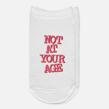 Age Not At Your Age - Ankle Socks