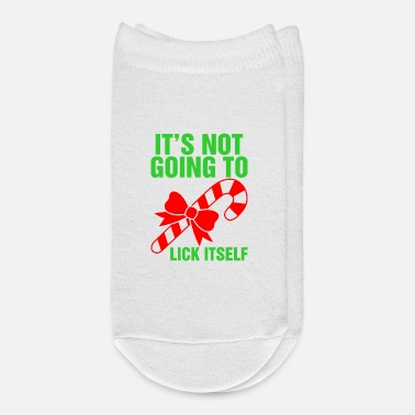 Its Not Going To Lick Itself Tshirt - Ankle Socks
