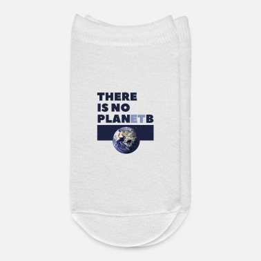 Planet There is no Planet B - Ankle Socks