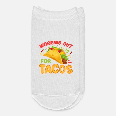 Work Out Working out for Tacos - Ankle Socks