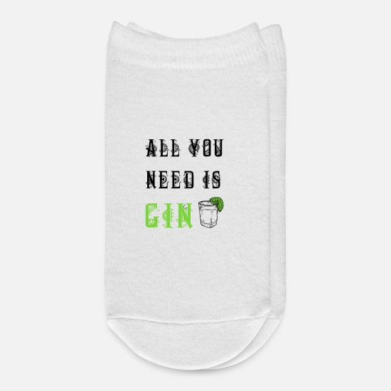 Funny Gym Socks - Gin Funny Quote All You Need Is Gin - Ankle Socks white