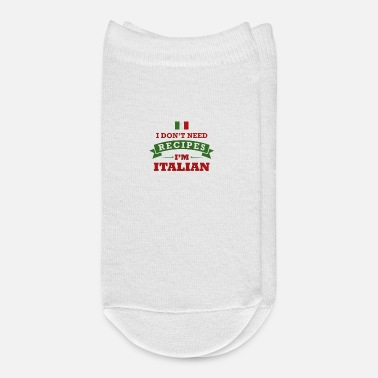 Italian I Don't Need Recipies I'm Italian - Ankle Socks