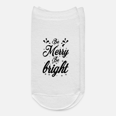 Merry Be merry be bright - Ankle Socks
