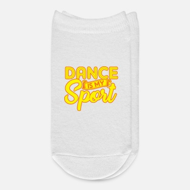 Dancing Teacher Dance is my sport dance lover Shirt - Ankle Socks