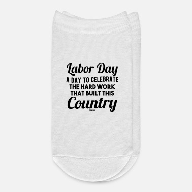 Labor Day Labor Day holiday Labor USA Canada - Ankle Socks