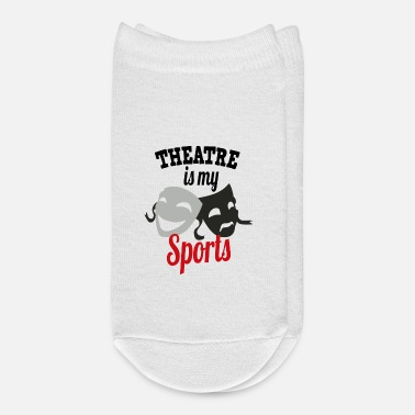 Theatre Theatre is my sports - Ankle Socks