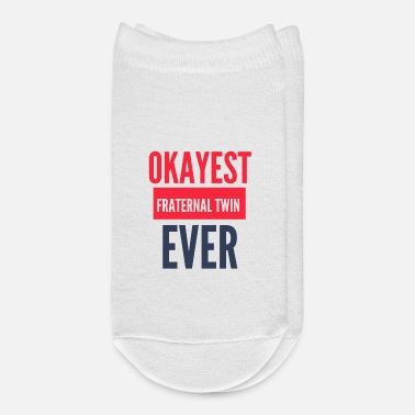 Fraternity OKAYEST FRATERNAL TWIN EVER - Ankle Socks
