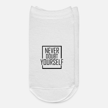 Vip Never Doubt Yourself - Ankle Socks
