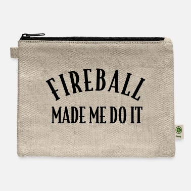 Fireball Whiskey Fireball Made Me Do It - Carry All Pouch