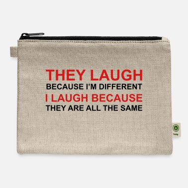 Laughing They Laugh, I Laugh - Carry All Pouch