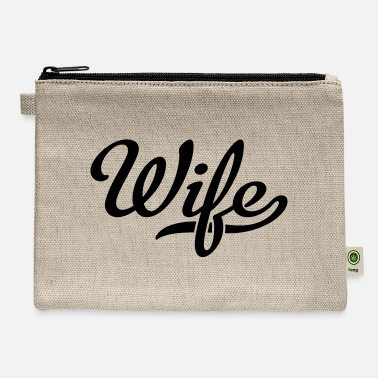 Wife wife - Carry All Pouch