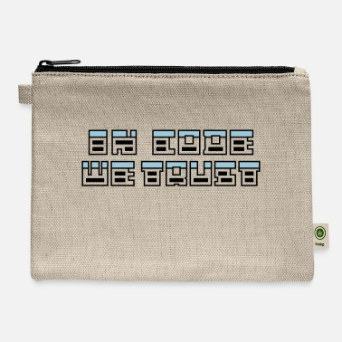 In Code We Trust in code we trust - Carry All Pouch