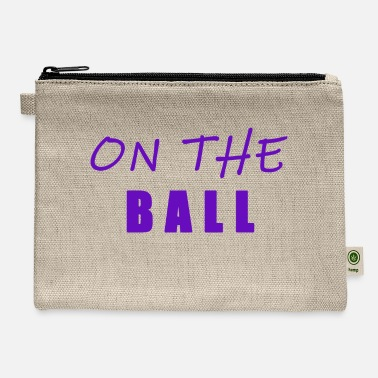 Ball On the ball - Carry All Pouch